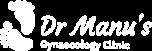 Dr Manu's Gynecology